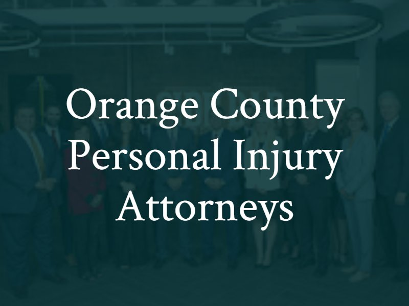 Orange County Personal Injury Attorneys | CA